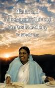 Health and Consciousness Through Ayurvedic Cooking
