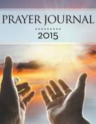Prayer Journal 2015