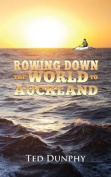 Rowing Down the World to Auckland