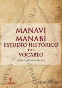 Manavi - Manabi Estudio Historico del Vocablo