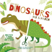Dinosaurs Mix and Match [Board book]