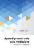 Il Paradigma Culturale Della Mediazione [ITA]
