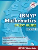 IBMYP Mathematics Study Guide Level 4
