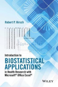 Introduction to Biostatistical Applications in Health Research with Microsoft (R) Office Excel