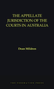 The Appellate Jurisdiction of the Courts in Australia