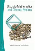 Discrete Mathematics & Discrete Models