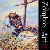Zombie Art wall calendar 2016