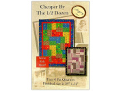 Legacy Patterns Cheaper by The 1/2 Dozen Quilt Pattern