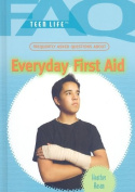 Frequently Asked Questions about Everyday First Aid (FAQ
