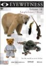 Eyewitness V16 Amphibian/Bear [DVD_Movies] [Region 4]