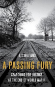A Passing Fury, A