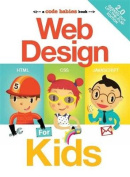 Web Design for Kids 2.0 [Board book]