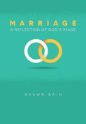 Marriage...a Reflection of God's Image
