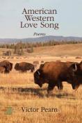 American Western Love Song