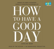 How to Have a Good Day [Audio]
