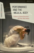 Performance and the Medical Body (Performance and Science