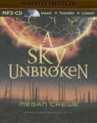 A Sky Unbroken  [Audio]