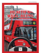 Health & Well-Being for the Professional Driver