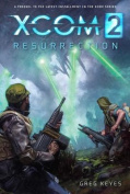 Xcom 2: Resurrection