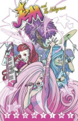 Jem and the Holograms Volume 1