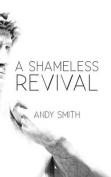 A Shameless Revival