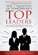 The 7 Qualities of Tomorrows Top Leaders