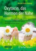 Oxytocin, Das Hormon Der Nahe [GER]