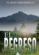 El Regreso [Spanish]