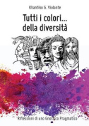 Tutti I Colori...Della Diversita [ITA]