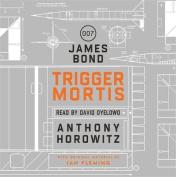 Trigger Mortis [Audio]