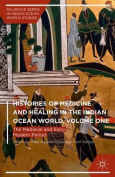 Histories of Medicine and Healing in the Indian Ocean World: 2015