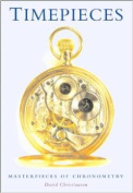TIMEPIECES -Masterpieces of Chronometry
