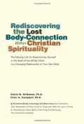 Rediscovering the Lost Body-Connexion Within Christian Spirituality