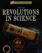 Revolutions in Science (1500 - 1700) (Science Highlights
