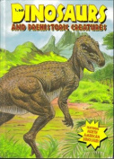 Dinosaurs and Prehistoric Creatures