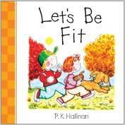 Let's Be Fit (Let's Be series)