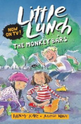 Little Lunch: The Monkey Bars