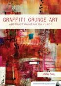 Graffiti Grunge Art [Audio]