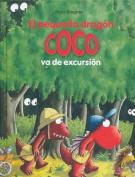 El Pequeno Dragon Coco Va de Excursion [Spanish]