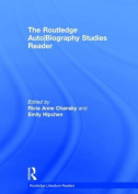 The Routledge Auto-Biography Studies Reader