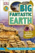 Big Fantastic Earth (DK Readers