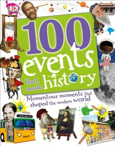 100 Events That Made History by DK.