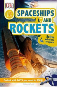 Spaceships and Rockets (DK Readers