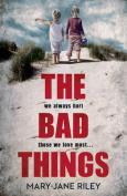 The Bad Things (Alex Devlin, Book 1)