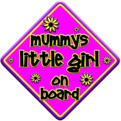 "FLORAL * mummys little girl on board "" novelty baby on board car window sign"