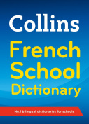 Collins School - Collins French School Dictionary