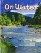 On Water (Library Bound)