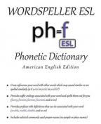 Wordspeller ESL Phonetic Dictionary