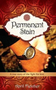 Permanent Stain