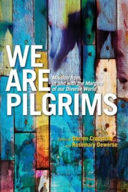 We Are Pilgrims: From, in and with the Margins of Our Diverse World